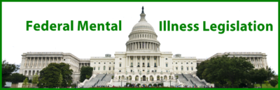federal mental illness legislation